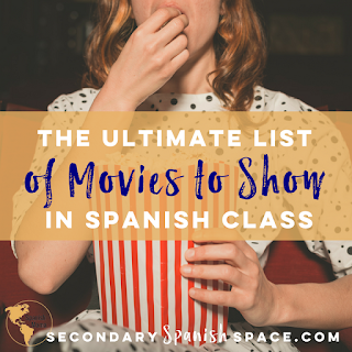 http://www.secondaryspanishspace.com/2017/05/the-ultimate-list-of-movies-to-show-in.html