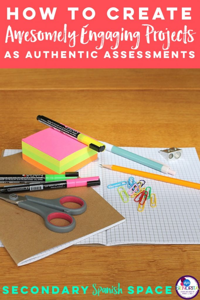 how to create an awesomely engaging project as an assessment