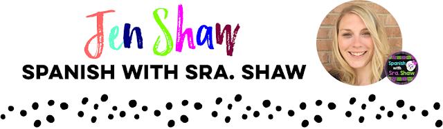 Jen Shaw Spanish with Sra Shaw
