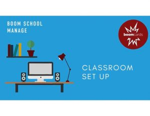 How to Set Up a Boom Classroom
