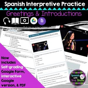 Spanish Greetings Interpretive Practice