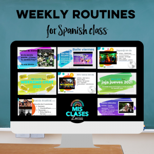 Weekly routines for Spanish Class - shared by Mis Clases Locas