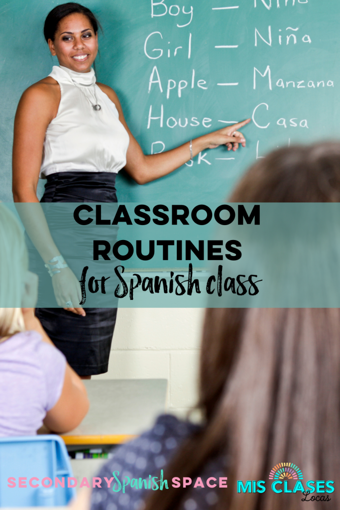 Classroom Routines in Spanish Class - shared on Secondary Spanish Space